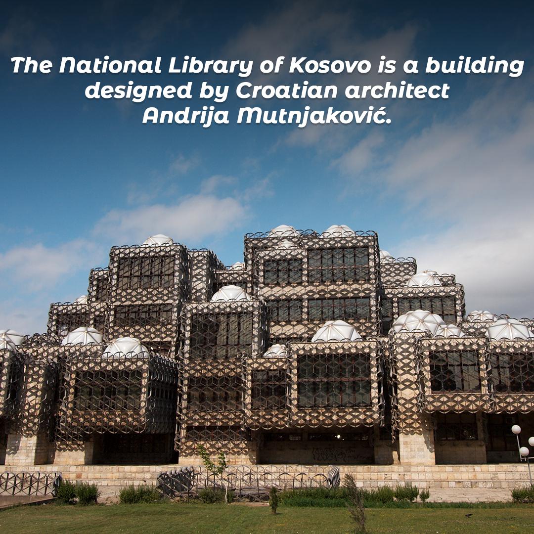 The National Library of Kosovo is a building designed by Croatian architect Andrija Mutnjaković.