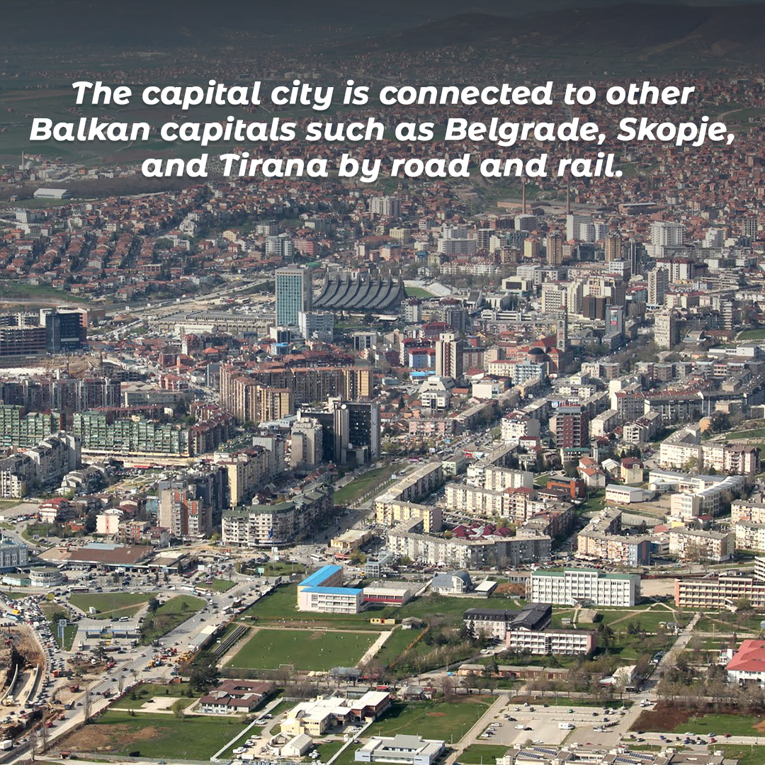 The capital city is connected to other Balkan capitals such as Belgrade, Skopje, and Tirana by road and rail.