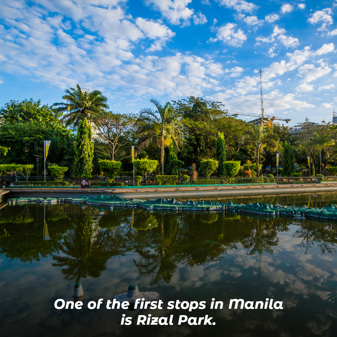 One of the first stops in Manila is Rizal Park.
