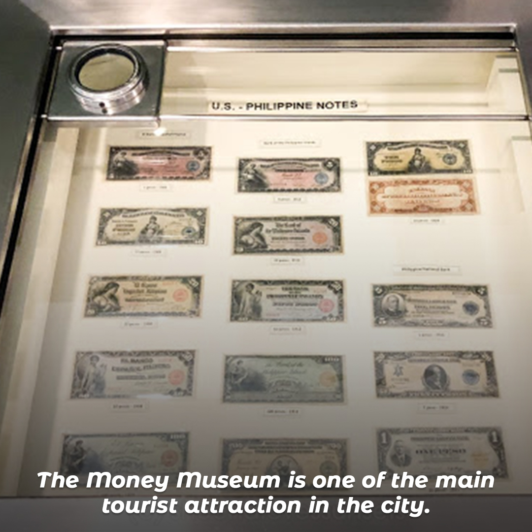 The Money Museum is one of the main tourist attraction in the city.