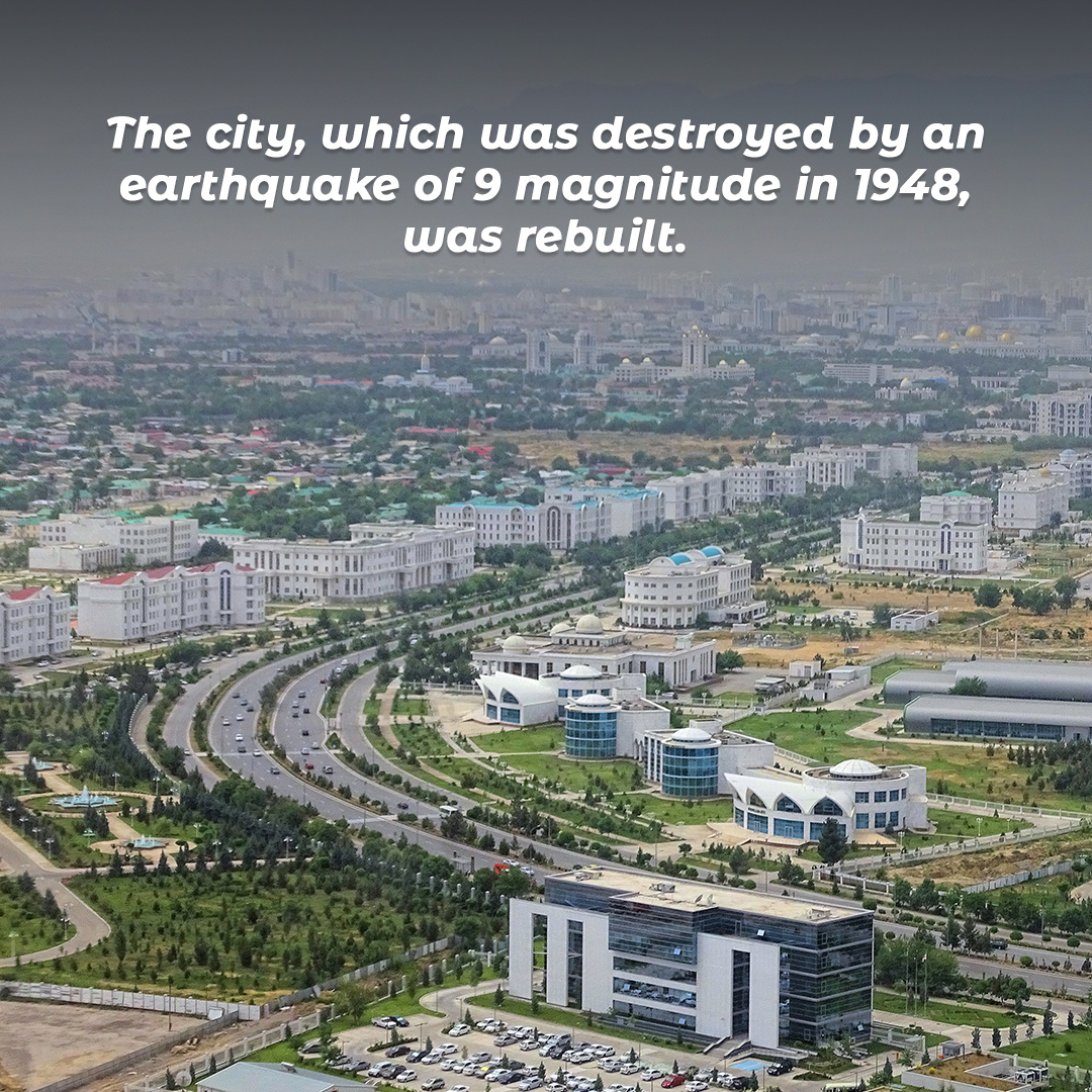The city, which was destroyed by an earthquake of 9 magnitude in 1948, was rebuilt.